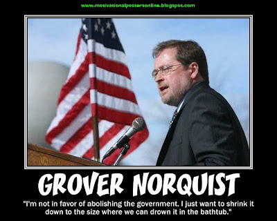 Grover+Norquist+the+pledge+motivational+posters+taxes+republicans+Taxpayer+Protection+Pledge+grover+norquist+conservatives+