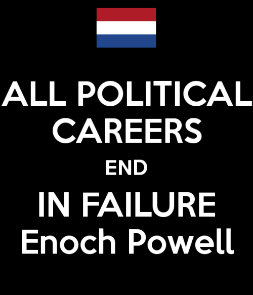 all-political-careers-end-in-failure-enoch-powell